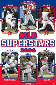 MLB Superstars 2006 Poster (Pujols, Thome, A-Rod, Guerrero, +) - Costacos Sports