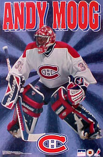 "Andy Moog ""Shine"" Montreal Canadiens Poster - Starline 1997"