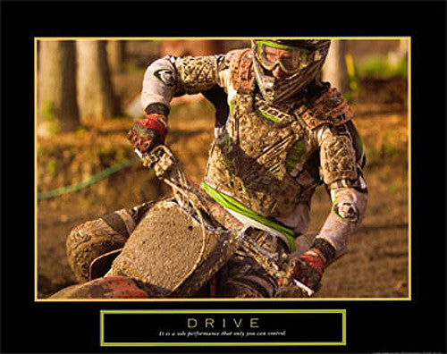 "Dirt Bike Motocross Racer ""Drive"" Motivational Motorcycle Racing Poster - Front Line"