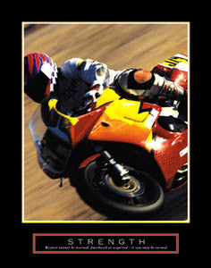 "Motorcycle Racing ""Strength"" Motivational Poster - Front Line"