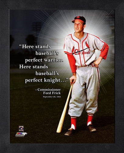 "Stan Musial ""The Perfect Warrior"" St. Louis Cardinals FRAMED 16x20 PRO QUOTES PRINT - Photofile"