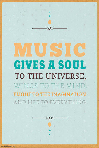Music Gives A Soul To The Universe Inspirational Wall Poster - Trends 2017