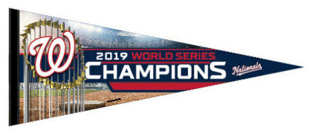 *SHIPS APPROX 11/11* Washington Nationals 2019 World Series Champions Premium Felt Collector's Pennant - Wincraft