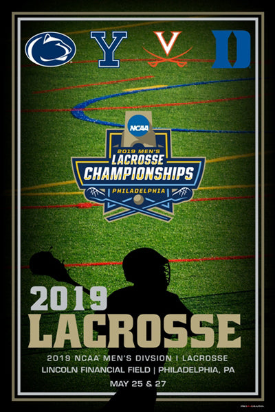 NCAA Lacrosse Championships 2019 Official Event Poster (Yale, Penn State, Duke, Virginia) - ProGraphs Inc.