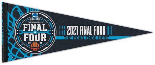 NCAA Men's Basketball Final Four Indianapolis 2021 Official Premium Felt Event Pennant - Wincraft