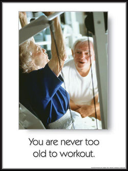"Seniors Fitness ""Never Too Old to Work Out"" Inspirational Poster - Fitnus"