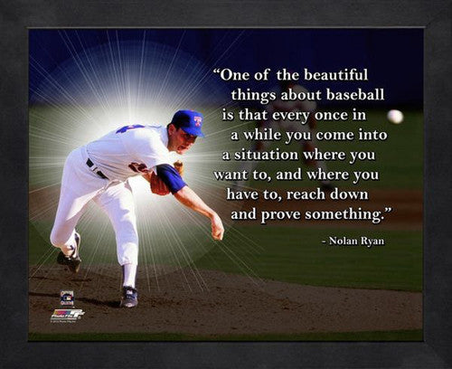 "Nolan Ryan ""Reach Down"" Texas Rangers FRAMED 16x20 PRO QUOTES PRINT - Photofile"