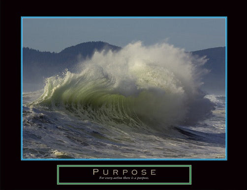 "Ocean Wave ""Purpose"" Motivational Inspirational Poster - Front Line"