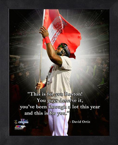"David Ortiz ""For You, Boston"" Red Sox 2013 World Champs FRAMED 16x20 PRO QUOTES PRINT - Photofile"