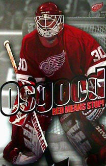"Chris Osgood ""Red Means Stop"" Detroit Red Wings Poster - Costacos 1998"