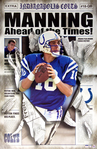 "Peyton Manning ""Ahead of the Times"" Indianapolis Colts QB Action Poster (2001) - Starline Inc."