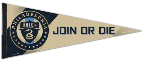 MLS Philadelphia Union JOIN OR DIE Premium Felt Soccer Team Collector's Pennant - Wincraft Inc.