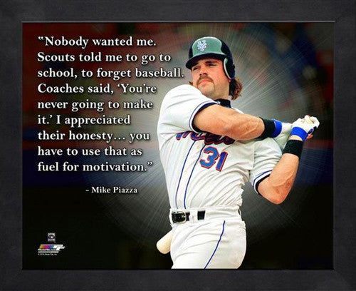 "Mike Piazza ""Nobody Wanted Me"" New York Mets FRAMED 16x20 PRO QUOTES PRINT - Photofile"