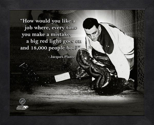 "Jacques Plante ""Life of a Goalie"" Montreal Canadiens FRAMED 16x20 PRO QUOTES PRINT - Photofile"