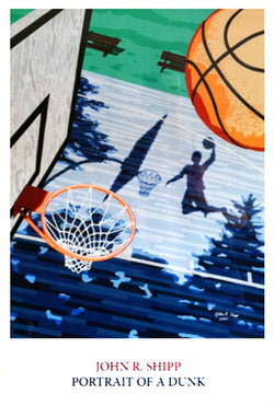 "Basketball ""Portrait of a Dunk"" Theme Art Poster - John R. Shipp 2007"