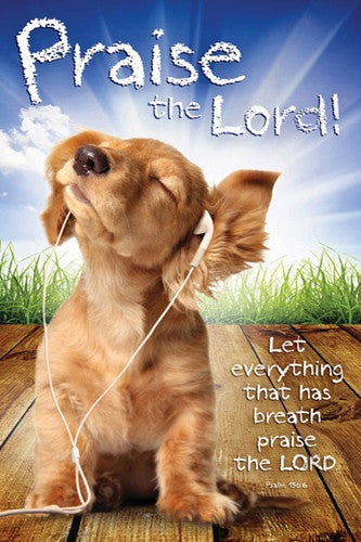 "Righteous Dog ""Praise the Lord"" (Psalm 150:6) Inspirational Poster - Slingshot Publishing"