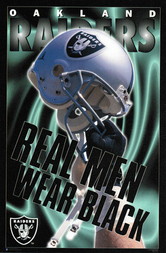 "Oakland Raiders ""Real Men Wear Black"" (Helmet Celebration) Poster - Costacos 1995"