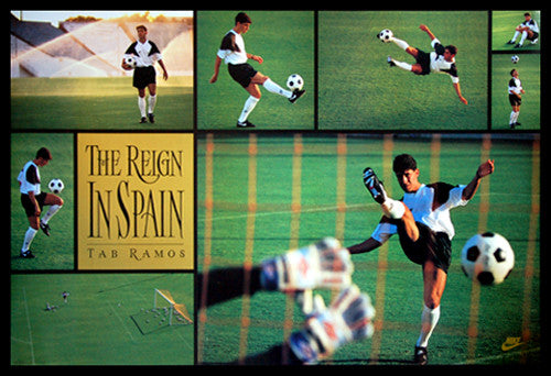 "Tab Ramos ""The Reign in Spain"" (1993) Vintage Soccer Poster - Nike Inc."