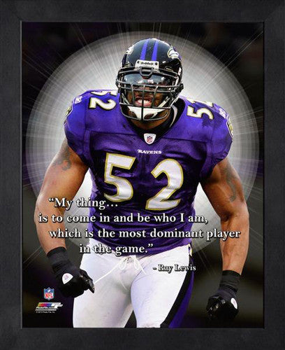 "Ray Lewis ""Most Dominant"" Baltimore Ravens FRAMED 16x20 PRO QUOTES PRINT - Photofile"
