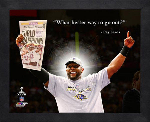 "Ray Lewis ""What Better Way?"" Baltimore Ravens FRAMED 16x20 PRO QUOTES PRINT - Photofile"