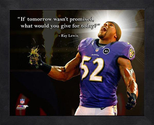 "Ray Lewis ""Today"" Baltimore Ravens FRAMED 16x20 PRO QUOTES PRINT - Photofile"