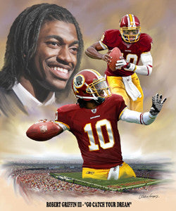 "Robert Griffin III ""Catch Your Dream"" (Washington Redskins) by Wishum Gregory"
