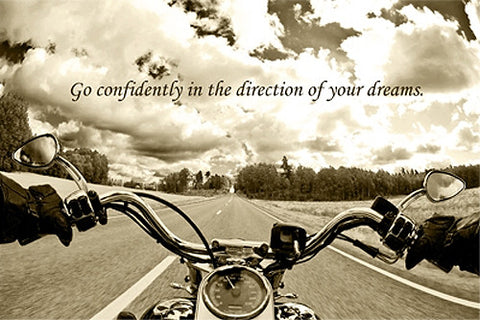 "Open Road Motorcycle Rider ""Go Confidently in the Direction of your Dreams"" Motivational Poster"
