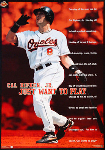 "Cal Ripken Jr. ""Cal Wants To Play"" Baltimore Orioles Poster - Costacos 1997"