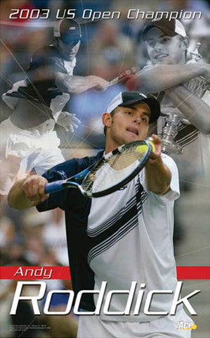 "Andy Roddick ""Champion"" Tennis Poster - Ace Authentic 2004"