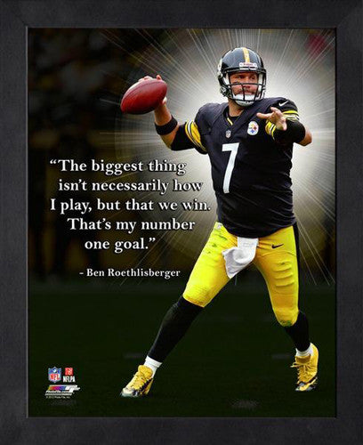 "Ben Roethlisberger ""Winning"" Pittsburgh Steelers FRAMED 16x20 PRO QUOTES PRINT - Photofile"