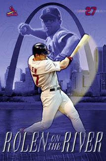 "Scott Rolen ""Rolen on the River"" St. Louis Cardinals Poster - Costacos 2004"