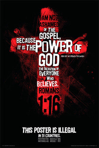 "Romans 1:16 (""Illegal in 51 Countries"") Poster - Slingshot Publishing"