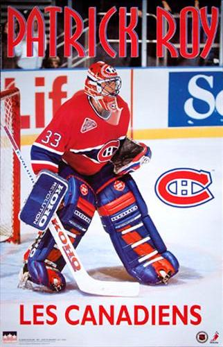 "Patrick Roy ""Les Canadiens"" Montreal Canadiens Poster - Starline 1993"