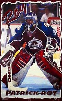 "Patrick Roy ""Intensity"" Colorado Avalanche Poster - Norman James Corp. 1996"