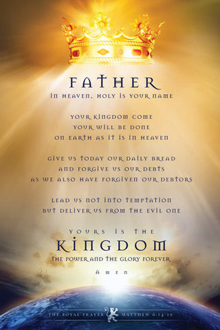 The Royal Prayer (Matthew 6:14-19) Christian Inspirational Poster - Slingshot Publishing
