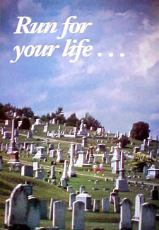 "Running Through a Cemetery ""Run for your Life"" Poster - Pomegranate Posters"