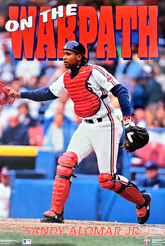 "Sandy Alomar Jr. ""On the Warpath"" Cleveland Indians MLB Baseball Poster - Costacos 1991"