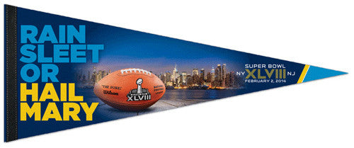 "Super Bowl XLVIII (2014) ""Hail Mary"" Premium Felt Collector's Pennant - Wincraft"