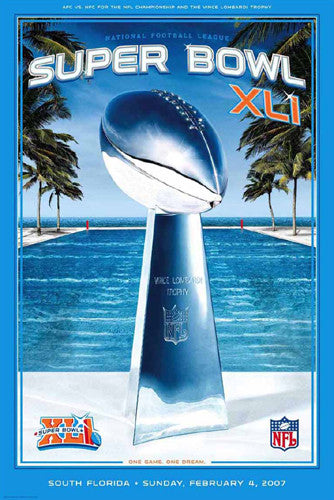 Super Bowl XLI (Miami 2007) Official NFL Football Event Poster - Action Images
