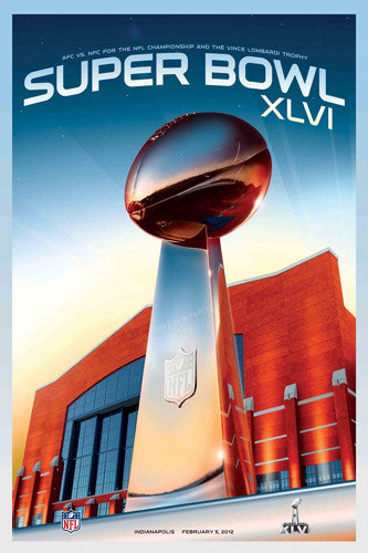 Super Bowl XLVI (Indianapolis 2012) Official Event Poster - Action Images