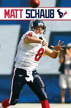 "Matt Schaub ""Gunslinger"" Houston Texans QB Action Poster - Costacos 2008"