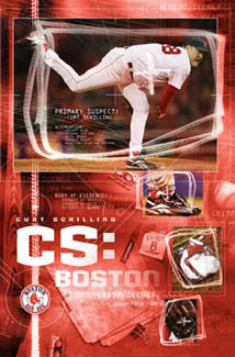 "Curt Schilling ""CS Boston"" Boston Red Sox Poster - Costacos 2005"