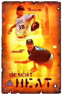 "Curt Schilling and Randy Johnson ""Desert Heat"" Arizona Diamondbacks Poster - Costacos 2001"