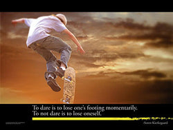"Skateboarding ""To Dare"" (Kierkegaard Quote) Motivational Inspirational Poster - Jaguar"