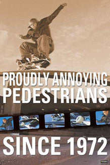 "Skateboarding ""Proudly Annoying Pedestrians"" Poster - Portal 2003"