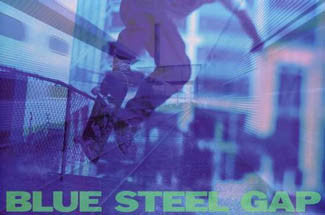 """Blue Steel Gap"" Skateboarding - Image Source 2003"