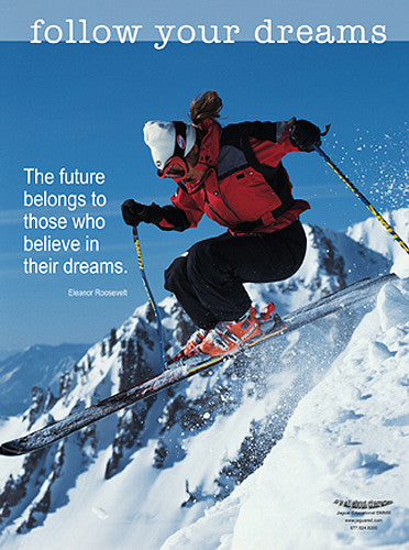 "Skiing ""Follow Your Dreams"" Motivational Inspirational Poster - Jaguar Inc."