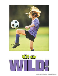 "Youth Soccer ""Go Wild!"" Motivational Poster - Fitnus Corp."