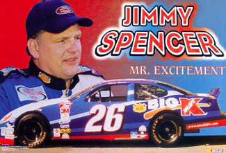 "Jimmy Spencer ""Mr. Excitement"" - Starline 2000"