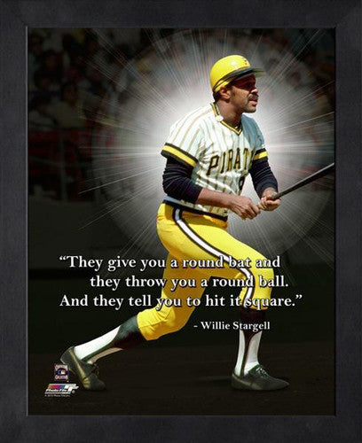 "Willie Stargell ""Hit It Square"" Pittsburgh Pirates FRAMED 16x20 PRO QUOTES PRINT - Photofile"